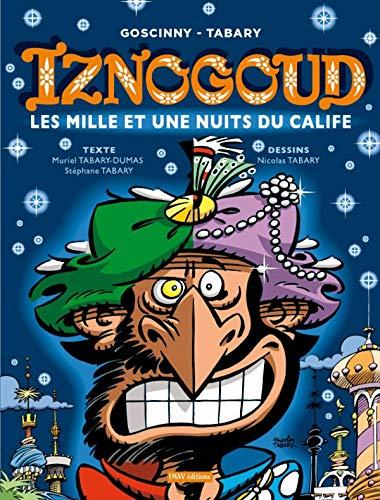 Iznogoud, Tome 28 : Les mille et une nuits du calife