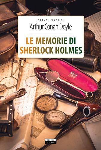 Le memorie di Sherlock Holmes. Ediz. integrale. Con Segnalibro