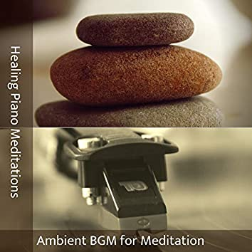 Ambient BGM for Meditation