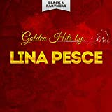 Golden Hits By Lina Pesce