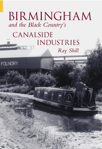 Birmingham & The Black Country's Canalside Industries (Archive Photographs)