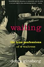 Best waiting: the true confessions of a waitress Reviews