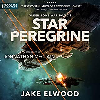 Star Peregrine     Green Zone War, Book 2              Written by:                                                                                                                                 Jake Elwood                               Narrated by:                                                                                                                                 Johnathan McClain                      Length: 7 hrs and 45 mins     2 ratings     Overall 4.5