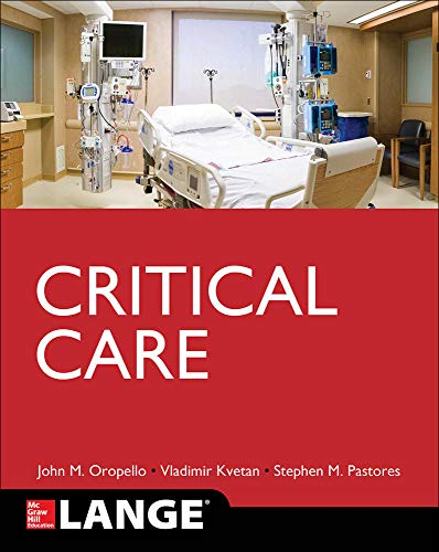 Compare Textbook Prices for Lange Critical Care 1 Edition ISBN 9780071820813 by Oropello, John,Kvetan, Vlad,Pastores, Stephen