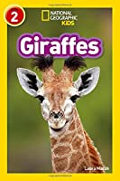 Giraffes: Level 2 (National Geographic Readers)