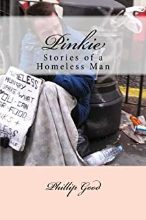 Pinkie: Stories of a Homeless Man