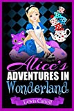 Alice's Adventures in Wonderland (English Edition) - Format Kindle - 4,81 €
