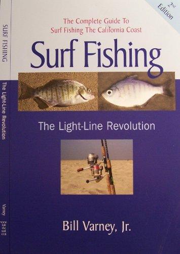 Surf Fishing, The Light-Line Revolution, 2nd Edition (English Edition)