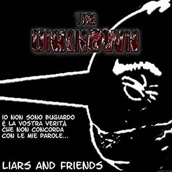Liars and Friends