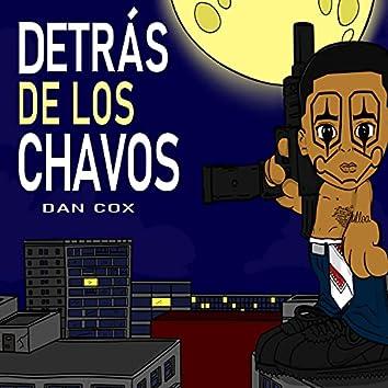 Detras De Los Chavos