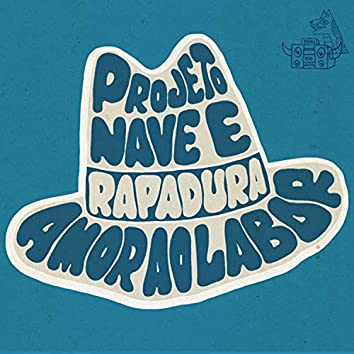 Projetonave & Rapadura