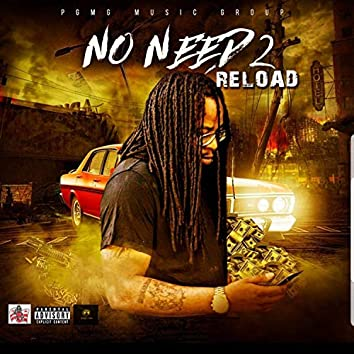 No Need 2 Reload