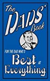 The Dads' Book: For the Dad Who's Best at Everything
