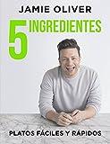 5 Ingredientes: Platos fáciles y rápidos (Sabores)