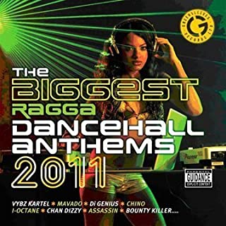 Biggest Ragga Dancehall Anthems 2011 by Greensleeves Records (2011-09-06)