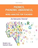 Phonics, Phonemic Awareness, and Word Analysis for Teachers: An Interactive Tutorial (10th Edition) (What s New in Literacy)