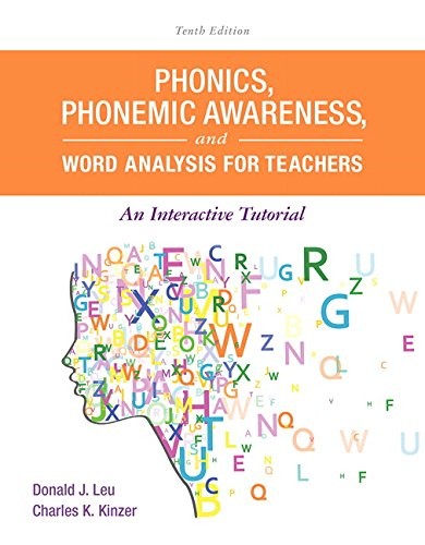 Phonics, Phonemic Awareness, and Word Analysis for Teachers: An Interactive Tutorial (10th Edition) (What's New in Liter