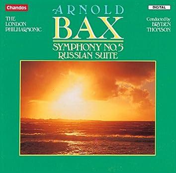 Bax: Symphony No. 5 &Russian Suite