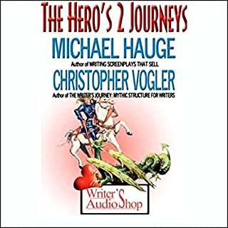 The Hero's 2 Journeys                   By:                                                                                                                                 Michael Hauge,                                                                                        Christopher Vogler                               Narrated by:                                                                                                                                 Michael Hauge,                                                                                        Christopher Vogler                      Length: 3 hrs and 15 mins     52 ratings     Overall 4.4