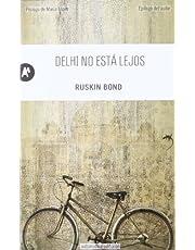 Delhi no está lejos (Narrativa)