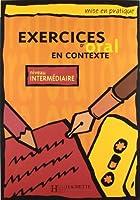 MPR/EX. D'ORAL EN CONTEXTE-INTERMEDIAIRE (Mise En Pratique)