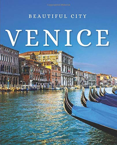 Venice: An Exquisite Decorative Book to Stack on Coffee Tables & Bookshelves – Perfect for Interior Design Decor & Home Staging (Beautiful Cities Book Set)