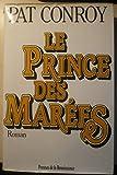 Le prince des marees - Presses de la Renaissance - 01/01/1996