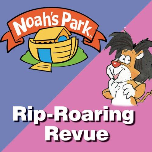 Noah's Park's Rip-Roaring Revue audiobook cover art