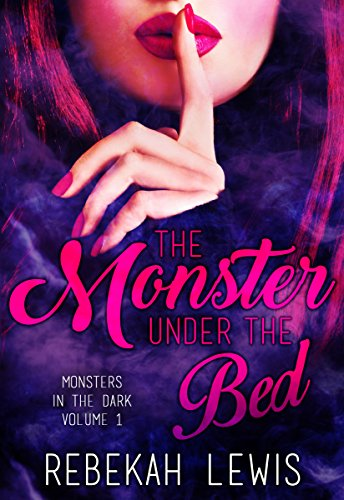 The Monster Under the Bed (Monsters in the Dark Book 1)
