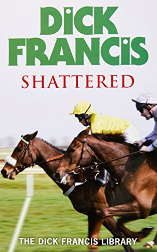 Shattered (Francis Thriller)