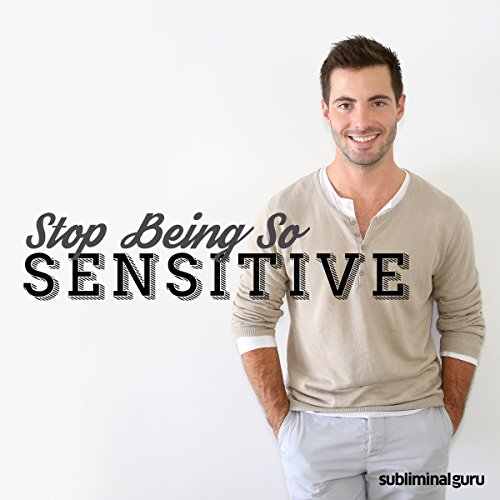 Stop Being so Sensitive  By  cover art