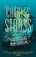 The Fuller Memorandum: Book 3 in The Laundry Files