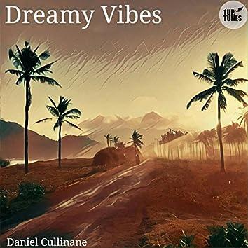 Dreamy Vibes (feat. Daniel Cullinane)