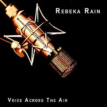 Voice Across The Air