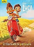 Luca. El libro de la película (Disney. Luca)
