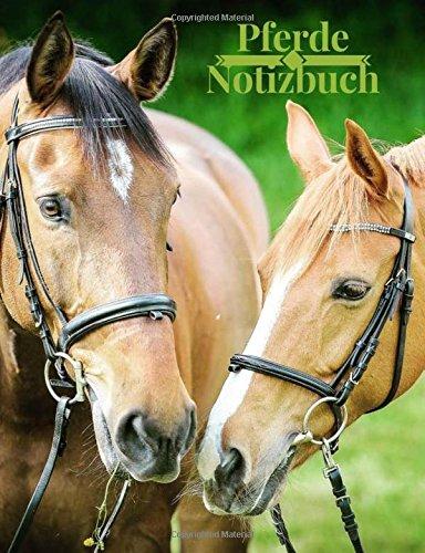 Pferd Notizbuch: Wunderschnes Buch fr einen Pferdeliebhaber, 200 liniertes Tagebuch Papier Zusammensetzung Notizbuch 7,44