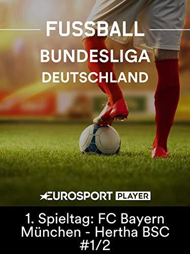 Fußball: Bundesliga - 1. Spieltag: FC Bayern München - Hertha BSC