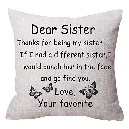 NIDITW Great Gift to Sister Thanks for Being My Sister Body Beige Cotton Linen Cushion Cover Pillow Case Cover Home Chair Couch Decor Square 18 inches
