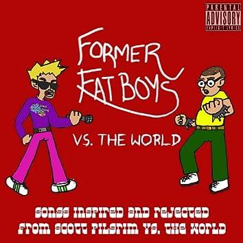 Former Fat Boys Vs. The World (Songs Inspired By The Scott Pilgrim Vs. The World Soundtrack) EP