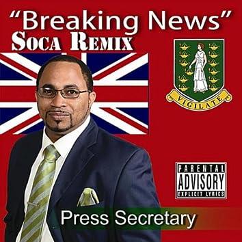 Breaking News (Soca Version)