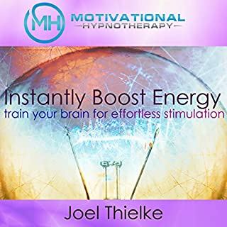 Instantly Boost Energy, Train Your Brain for Effortless Stimulation - with Hypnosis and Meditation cover art