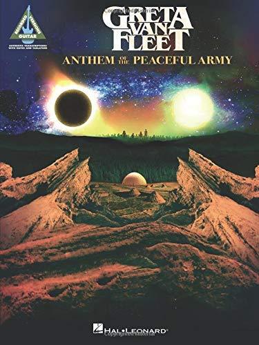 Greta Van Fleet - Anthem of the Peaceful Army Songbook (English Edition)