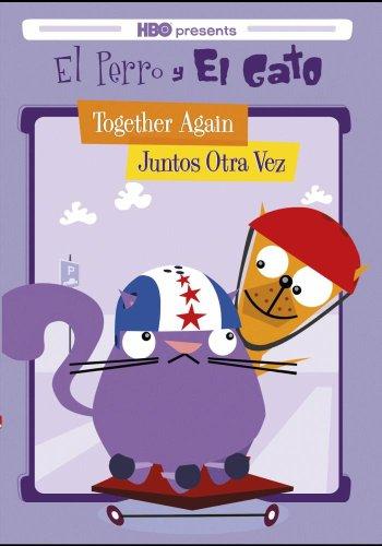 Perro Y El Gato: Together Again - Juntos Otra Vez [Edizione: Stati Uniti] [Reino Unido] [DVD]
