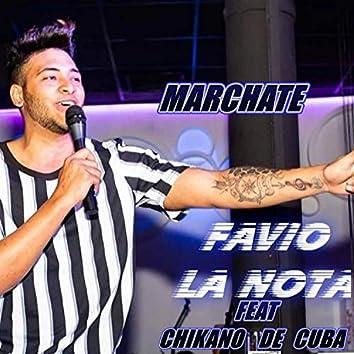 Marchate (feat. Chikano de Cuba)