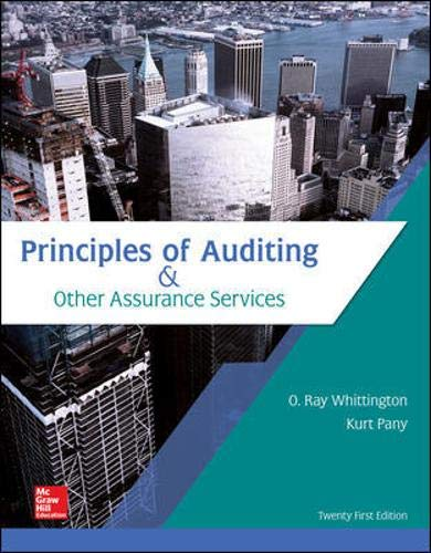 Compare Textbook Prices for Principles of Auditing & Other Assurance Services 21 Edition ISBN 9781259916984 by Whittington, Ray,Pany, Kurt