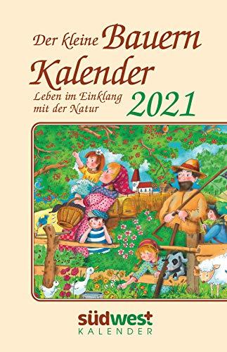 Der kleine Bauernkalender 2021 Taschenkalender. Leben im Einklang mit der Natur