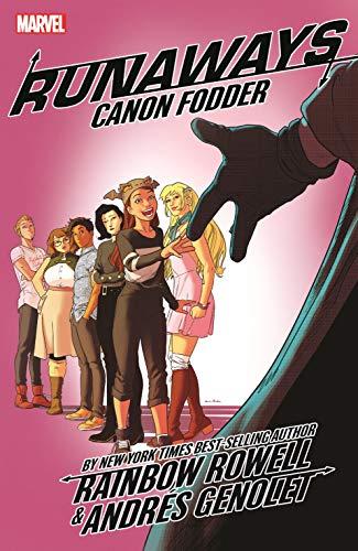 Runaways by Rainbow Rowell Vol. 5: Canon Fodder