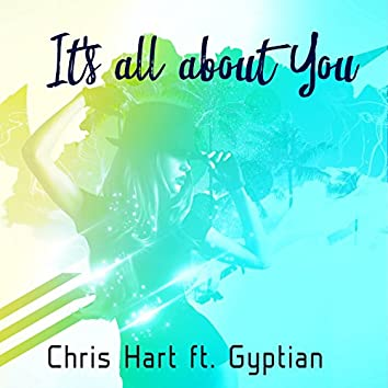 It's All About You (feat. Gyptian)