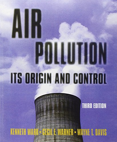 Air Pollution: Its Origin and Control (3rd Edition)