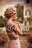 El secreto de Matilda: Por la autora de La isla de las mariposas (La saga de los Lejongard nº 2)